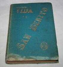 VIDA DE SAN BENITO, FRANCISCO DE P. DE RIVAS FIRMADO CECILIO GASCA ZARAGOZA 1890