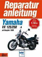 YAMAHA XV 125 250 S ab 1989 Reparaturanleitung Reparatur-Handbuch Reparaturbuch