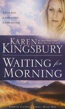 Waiting for Morning (Forever Faithful Series), Karen Kingsbury | Mass Market Pap
