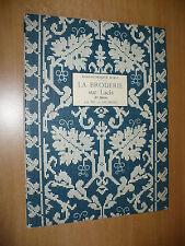 RICAMO BIBLIOTHEQUE D.M.C. LA BRODERIE SUR LACIS 1a SERIE TH. DE DILLMONT