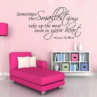 WINNIE THE POOH SOMETIMES THE SMALLEST THINGS QUOTE WALL ART STICKER DECAL
