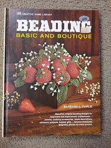 Beading Basic and Boutique 149 Page Book by Barbara L. Farlie 1971