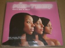 Can't Get It Back Mis-Teeq CD2~2003 EU Import Remixes~Johnny Toobad~Sticky~FAST!