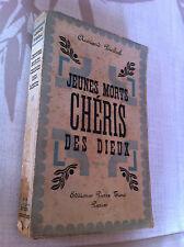 """Livre ancien """"Jeunes Morts chéris des Dieux """" d''Armand PIERHAL - 1938"""