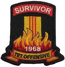 TET OFFENSIVE SURVIVOR 1968 EMBROIDERED PATCH 100% EMBROIDERY!