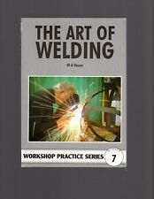 The Art of Welding by W A Vause