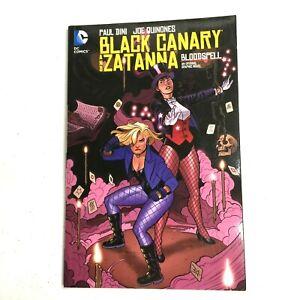 BLACK CANARY AND ZATANNA: BLOODSPELL Graphic Novel 2015 DC Comics.