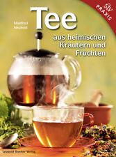 Tee aus heimischen Kräutern und Früchten (Manfred Neuhold)