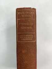 1902 Antique Mark Twain Christian Science Authors National Edition Hardback Book