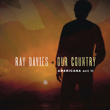 Ray Davies - Our Country: Americana Act 2 [New Vinyl] Gatefold LP Jacket, 150 Gr