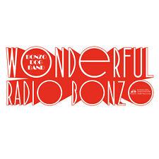 The Bonzo Dog Doo Dah Band : Wonderful Radio Bonzo  VINYL LP