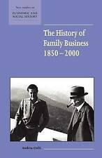 The History of Family Business, 1850-2000 (New Studies in Economic and Social H
