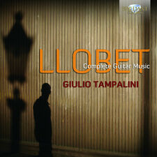 Complete Guitar Music - Miguel Llobet (2013, CD NEUF)