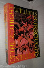 CITIES OF THE RED NIGHT William S Burroughs Henry Holt and Company Letteratura