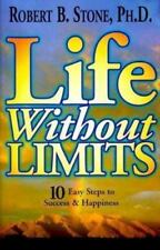 Life Without Limits: 10 Easy Steps to Success & Happiness-ExLibrary