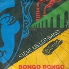 "7"" Steve Miller Band/Bongo Bongo (D)"