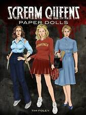 NEW Scream Queens Paper Dolls (Dover Celebrity Paper Dolls) by Tim Foley