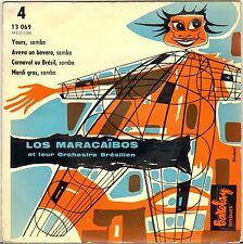 """LOS MARACAÏBOS """"YOURS"""" SAMBA LATIN JAZZ 50'S EP BARCLAY /RIVIERA 13069"""
