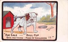 ARTIST COMIC IMAGE OF CHAINED ENGLISH BULLDOG PUPPY FOR SALE, used 1915