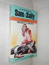 MESSICO O MORTE M G Braun Gianni Rizzoni Mondadori Avventure Sam e Sally 3 1978