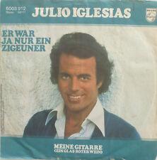 """7"""" 1978 ! JULIO IGLESIAS : Er war ja nur ein Zigeuner"""