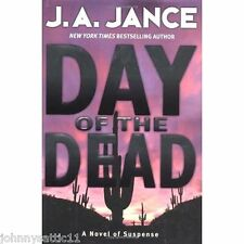 1st/1st Edition Day of the Dead by J.A. Jance (2004, Hardcover) 0688138233