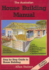 The Australian House Building Manual: Step by Step Guide to House Building by Allan Staines (Paperback, 2008)