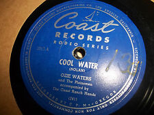 COAST RECORDS 78 RODEO SERIES OZIE WATERS COOL WATER AT LEAST A MILLION TEARS EX