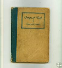 GRACE NOLL CROWELL - Songs of Faith (1st Ed.) Signed  1939