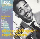 DIZZY GILLESPIE Early Years CD - Jazz Greats #28 - New