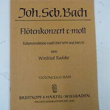 cello/bass BACH Floetenkonzert E moll, BWV 1059+35 W. Radeke Breitkopf & Haertel
