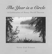 The Year is a Circle: A Celebration of Henry David Thoreau by Victor Carl...