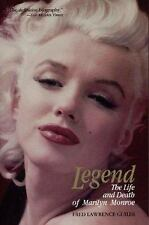 Legend : The Life and Death of Marilyn Monroe by Fred L. Guiles