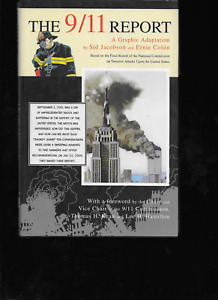The 9/11 Report Graphic Adaptation by Ernie Colón & Sid Jacobson 2006, HC OOP