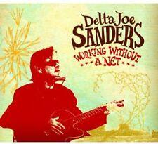 Delta Joe Sanders - Working Without a Net [New CD] Digipack Packaging