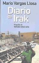 Diario de Irak by Mario Vargas Llosa (2005, Paperback)