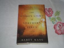 The Hidden Light Of Northern Fires by Daren Wang *Signed*