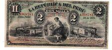 Perou PERU Billet 2 SOLES 30/06/ 1879 LIMA P2 SERIE A TRAIN BON ETAT
