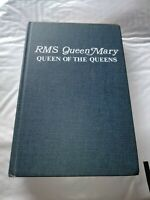 ~ SIGNED ~ 1969 RMS QUEEN MARY QUEEN OF THE QUEENS William J Duncan 1st Edition