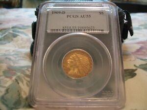 1909 D GOLD INDIAN $5 - PCGS AU 55 - HALF EAGLE - NICE STRIKE & GOLD LUSTER