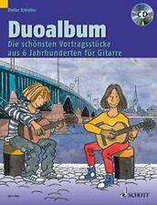 Kreidler: DUOALBUM f. Gitarre Vortragsstücke aus 6 Jahrhund. 978-3-7957-4842-5