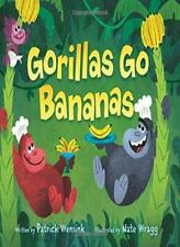 Gorillas Go Bananas by Wensink, Wragg New 9780062381200 Fast Free Shipping-,