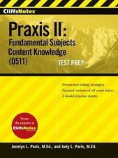 CliffsNotes Praxis II: Fundamental Subjects Content Knowledge (0511) Test Prep (
