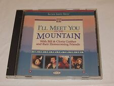 I'll Meet You on the Mountain by Bill & Gloria Gaither Gospel series music CD