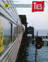 TIES: 2nd Qtr 2019 issue of the SOUTHERN RAILWAY Historical Association -- (NEW)
