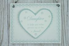 Wall Plaque Daughter A little Girl Who Grows Up To Be A Friend Sign 21cm F1500D