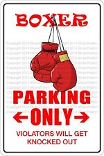 """Metal Sign Boxer Parking Only 8"""" x 12"""" Aluminum NS 303"""