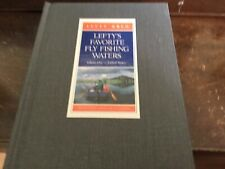 Lefty Kreh Favorite Fly Fishing Waters for Trout Volume 1 .