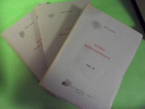 CIANETTI. GUIDA MERCEOLOGICA. VOL 1° 2° E 3°. RAGNO EDITORE. 1974