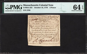 FR MA-255 3 Pence Oct. 16, 1778 Massachusetts Colonial Note PMG 64 EPQ RARE NOTE